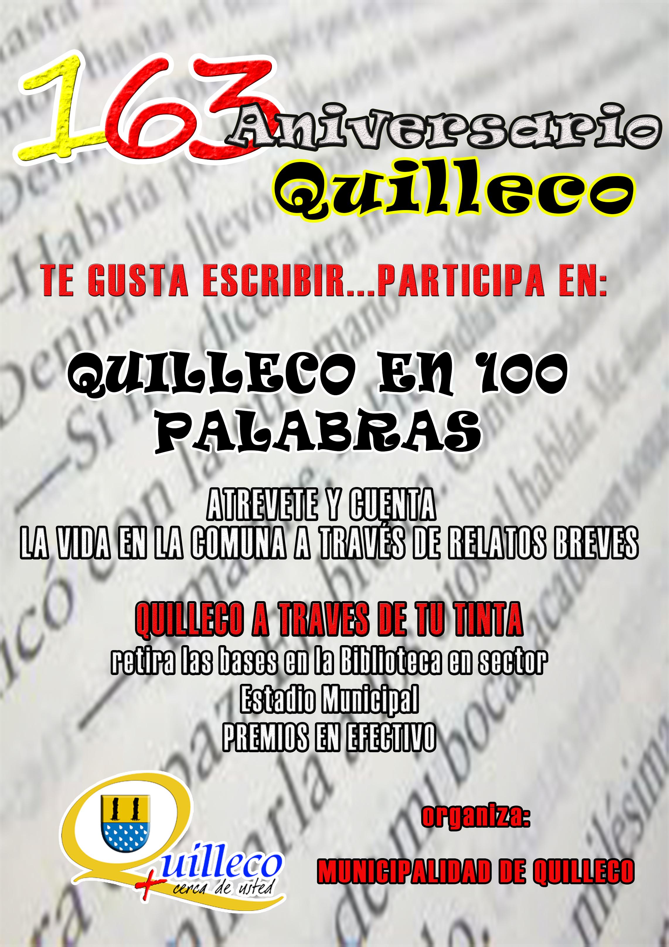 Quilleco en 100 Palabras – CONCURSO ANIVERSARIO 163 QUILLECO