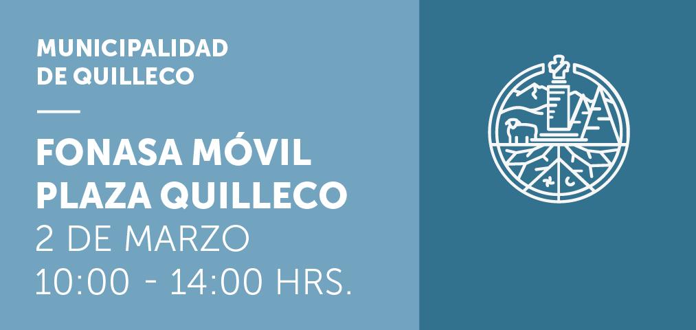 INFORMACIÓN: Fonasamóvil realizará trámites en la plaza de armas de Quilleco este jueves 2 de Marzo