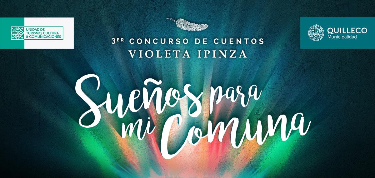 """3°  CONCURSO DE CUENTOS  Violeta Ipinza, """"Sueños para mi comuna."""""""
