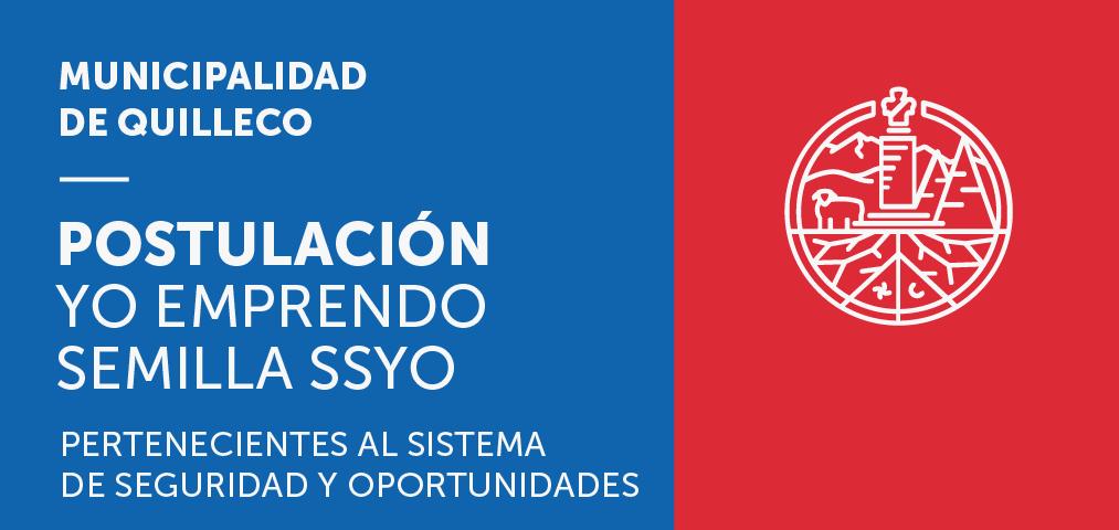 OPORTUNIDADES / Yo Emprendo Semilla SSYO: Pertenecientes al Sistema de Protección Social (Subsistema de Seguridades y Oportunidades).