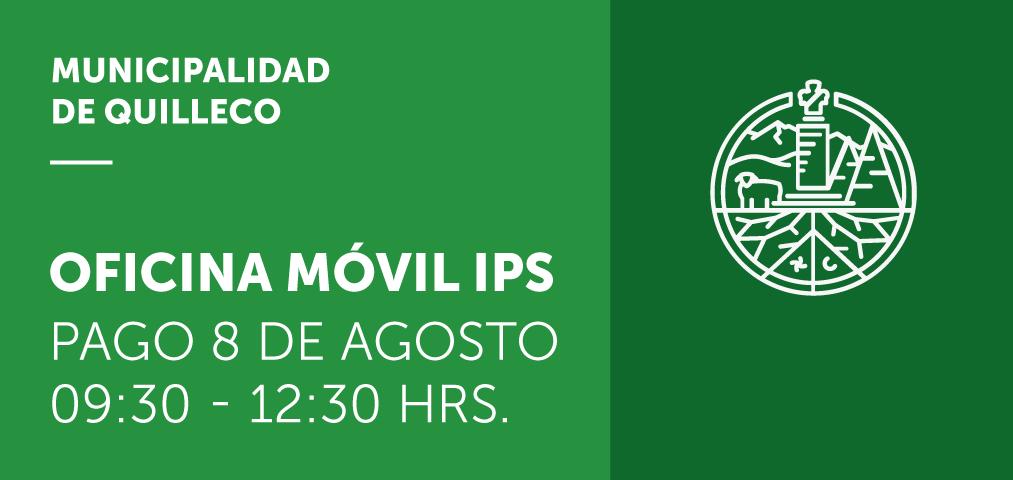 Atención de la Oficina Móvil IPS en pago del día 8 de Agosto en Quilleco