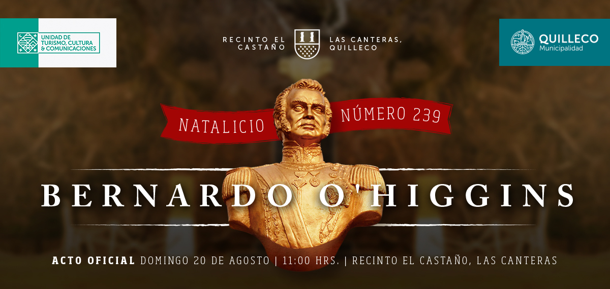 Domingo 20 de Agosto: Acto y desfile de conmemoración del natalicio 239 de Bernardo O'Higgins Riquelme.