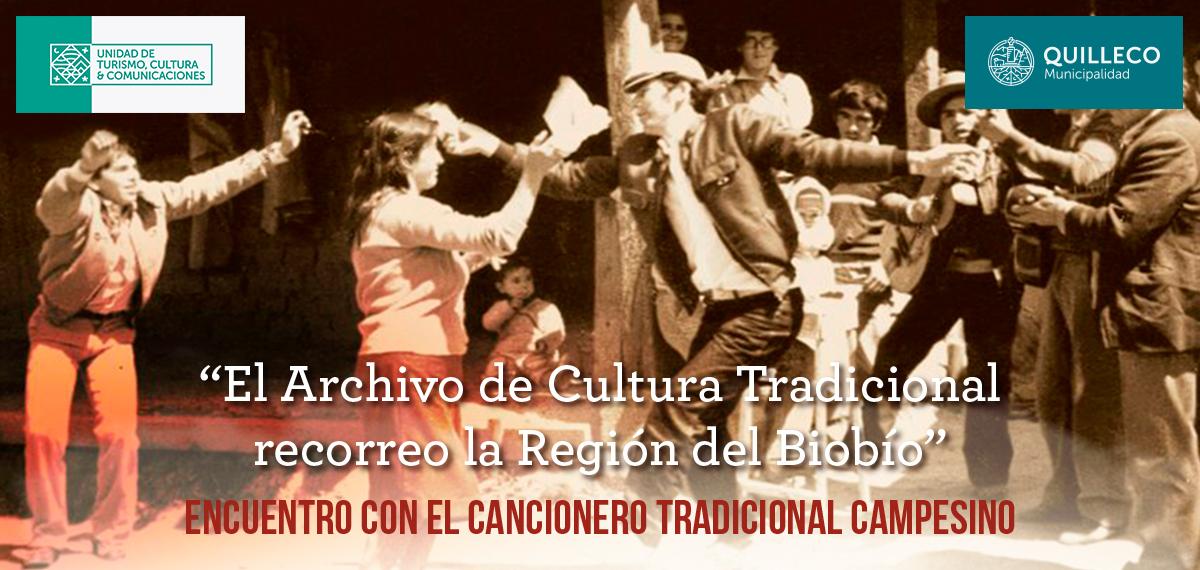 Este sábado el archivo de Cultura Tradicional llega a la Comuna de Quilleco.