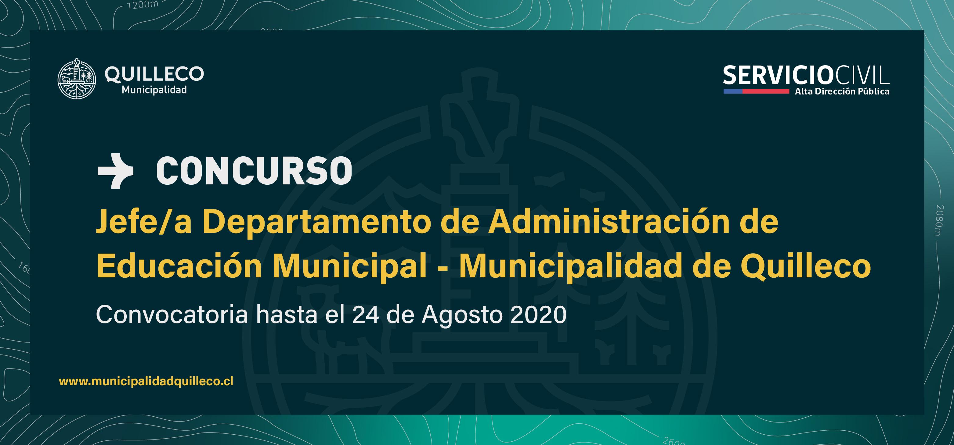 Concurso Público a Jefe/a del Departamento de Administración de Educación Municipal de Quilleco